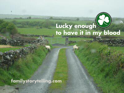 Family Storytelling, Ireland, Heritage, Lucky