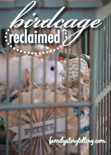 Family Storytelling, DIY, Birdcage