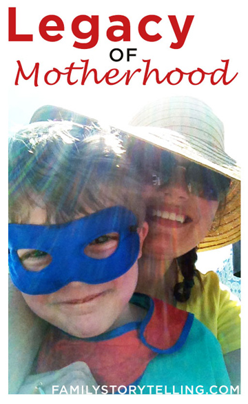 family storytelling, motherhood, legacy, family traditions
