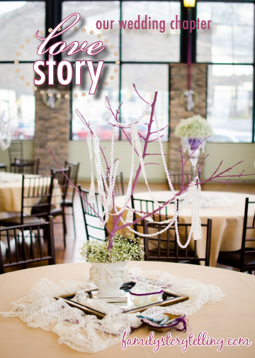 Family Storytelling, Wedding Day, Table Decoration