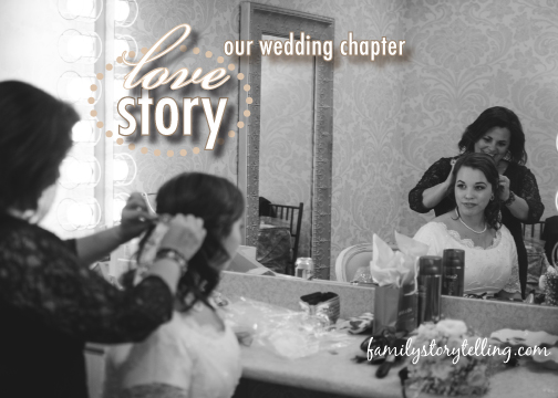 Family Storytelling, Wedding Day, Mother and Daughter