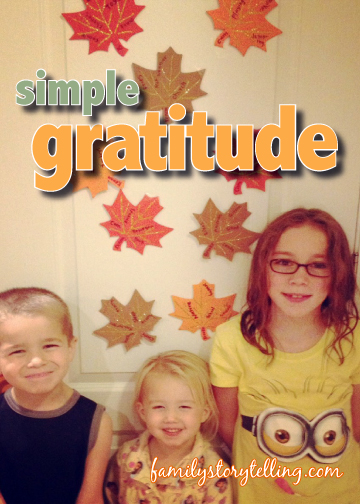 Family Storytelling, Gratitude, Thanksgiving