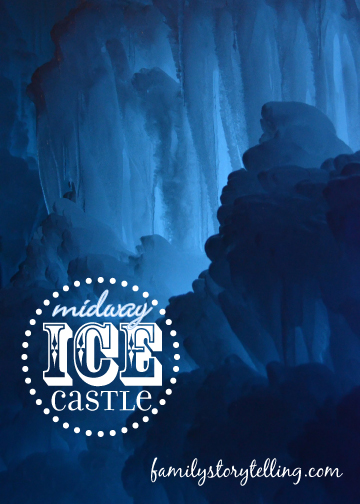 Family Storytelling, Ice Castle, Family Outing