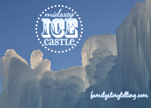 Family Storytelling, Ice Castle, Sunlight