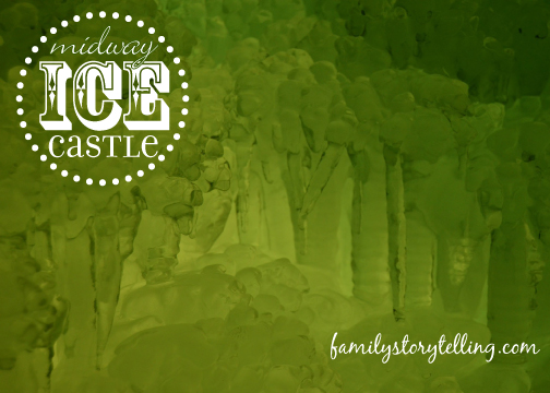 Family Storytelling, Ice Castle, Green