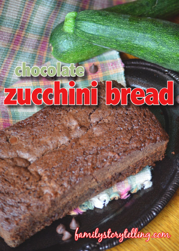family storytelling zucchini bread recipe